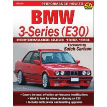 BMW 3-Series (E30) Performance How To Guide: 1982-1994