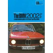 BMW 2002 - A Comprehensive Guide to the Classic Sporting Saloon